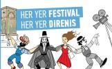 Her Yer Festival Her Yer Direniş  İşçi Filmleri Festivali Haziran Direnişi'ni Selamlıyor