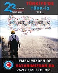 Türk-İş 23. Olağan Genel Kurulu Sona Erdi