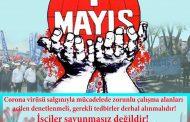 1 Mayıs; Mücadele ve Dayanışma Günümüz Kutlu Olsun!