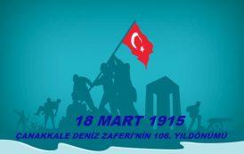 18 Mart Çanakkale Zaferi'nin 106. Yıldönümü